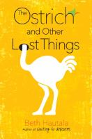 The ostrich and other lost things