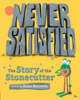 Never satisfied : the story of the Stonecutter