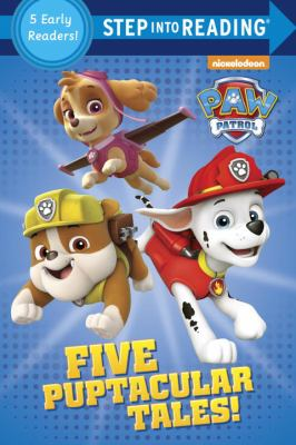 Five puptacular tales! : a collection of five Step 1 and Step 2 e