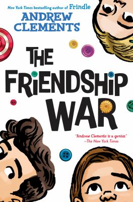 The friendship war by Clements, Andrew,