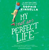 My (not so) perfect life : a novel