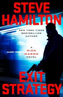 Exit strategy : a Nick Mason novel