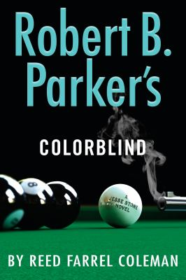 Robert B. Parker's Colorblind by Coleman, Reed Farrel,