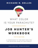 What color is your parachute job-hunter's workbook : a companion to the best-selling job-hunting book in the world