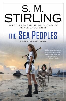 The sea peoples : a novel of the Change