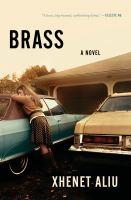 Brass : a novel