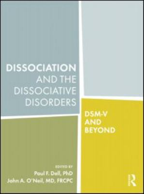 Dissociation and the dissociative disorders : DSM-V and beyond