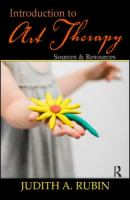 Introduction to art therapy : sources & resources