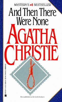 And then there were none by Christie, Agatha,
