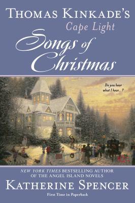 Thomas Kinkade's Cape Light : Song of Christmas