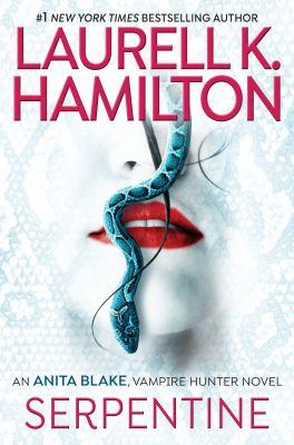 Serpentine by Hamilton, Laurell K.,