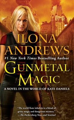 Gunmetal magic ; Magic gifts : a Kate Daniels novella