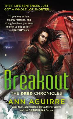 Breakout : the Dred chronicles