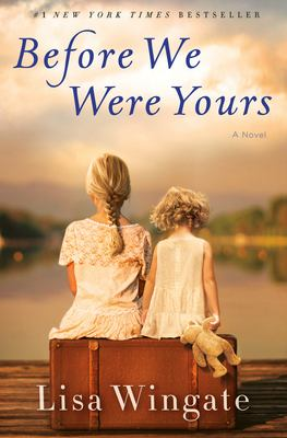 Before we were yours : by Wingate, Lisa,