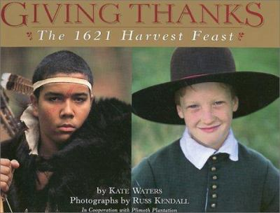 Giving thanks : the 1621 Harvest Feast