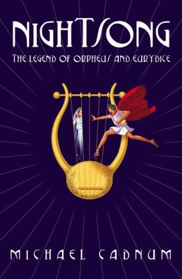 Nightsong : the legend of Orpheus and Eurydice