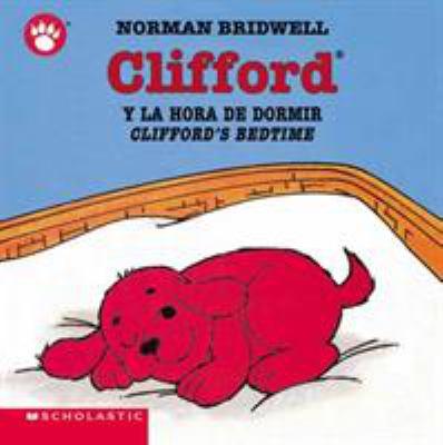 Clifford y la hora de dormir = Clifford's bedtime