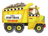 I am a dump truck.