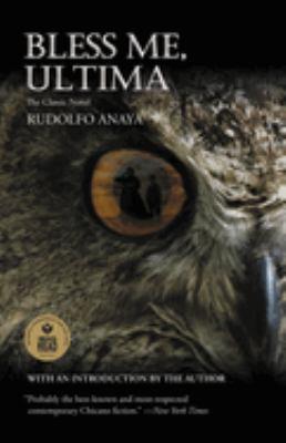 Bless me, Ultima by Anaya, Rudolfo A.,