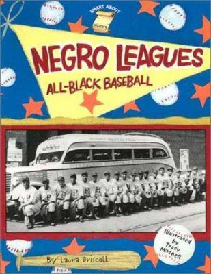 The Negro leagues : all-Black baseball