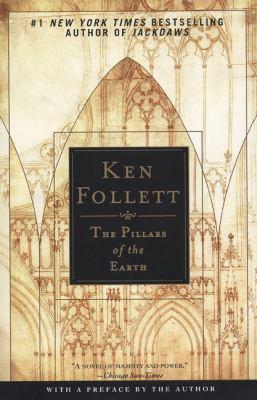 The pillars of the earth by Follett, Ken.