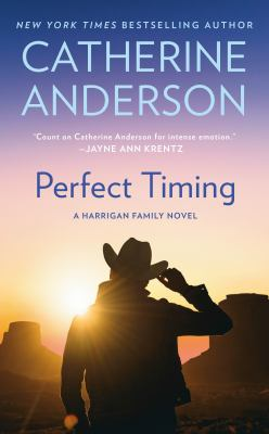 Perfect timing / A Harrigan Family Novel