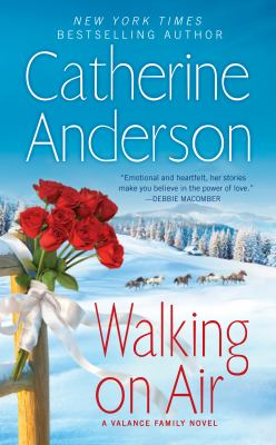 Walking on air : a Valance family novel