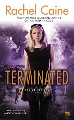 Terminated : a Revivalist novel