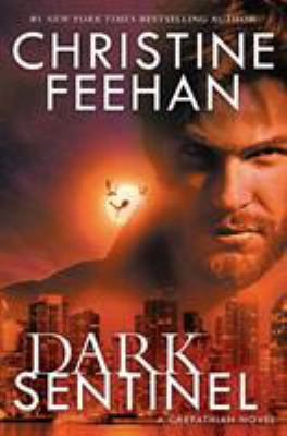 Dark sentinel by Feehan, Christine,
