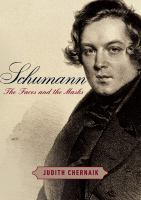 Schumann : the faces and the masks