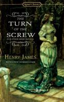 The Turn of the Screw, and Other Short Novels