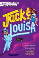 Jack & Louisa. Act 2