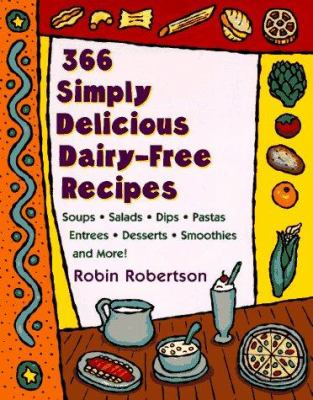 366 simply delicious dairy-free recipes