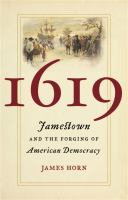1619 : Jamestown and the Forging of American Democracy