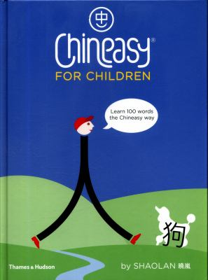 Chineasy for children by Hsueh, ShaoLan,