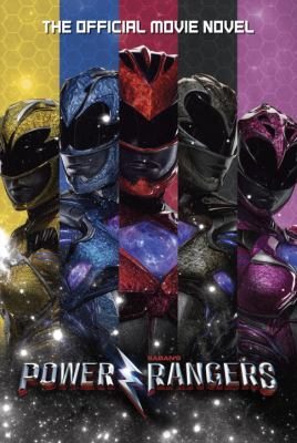 Power Rangers : the official movie novel