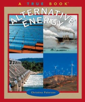 Alternative energy : a true book