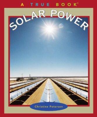 Solar power : a true book
