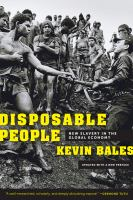 Disposable People: New Slavery in the Global Economy (Revised)
