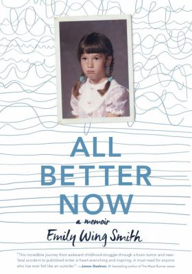 All better now : a memoir