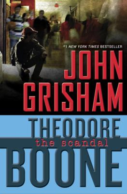 Theodore Boone : the scandal