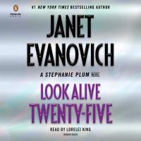 Look alive twenty-five : a Stephanie Plum novel