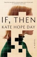 If, then : a novel