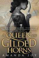A Queen of Gilded Horns