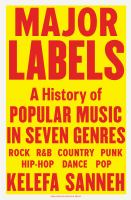 Major labels : a history of popular music in seven genres