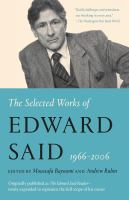 The Selected Works of Edward Said, 1966-2006.