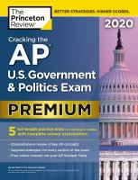 Cracking the AP U.S. government & politics exam. Premium