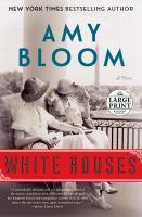 White houses : a novel