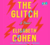 The glitch : a novel