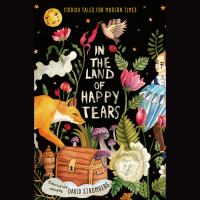 In the land of happy tears : Yiddish tales for modern times